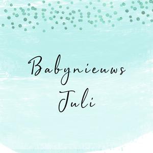Babynieuws juli