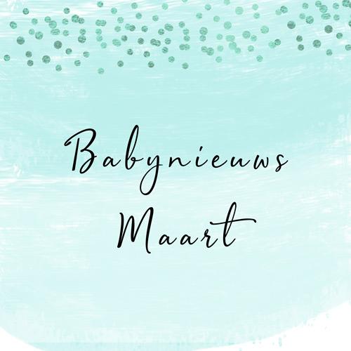 Babynieuws maart