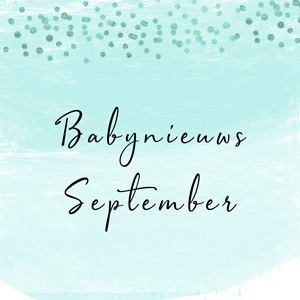 Babynieuws september